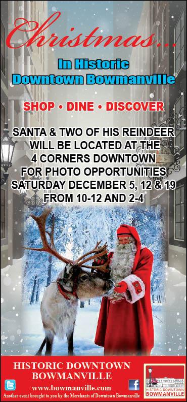 Santa Visits Bowmanville on Saturday Dec. 5, 12 and 19, 2015